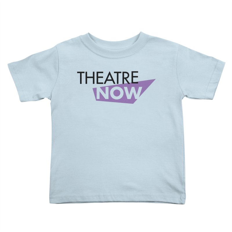 Theatre Now- Purple Kids Toddler T-Shirt by TheatreNow's Artist Shop