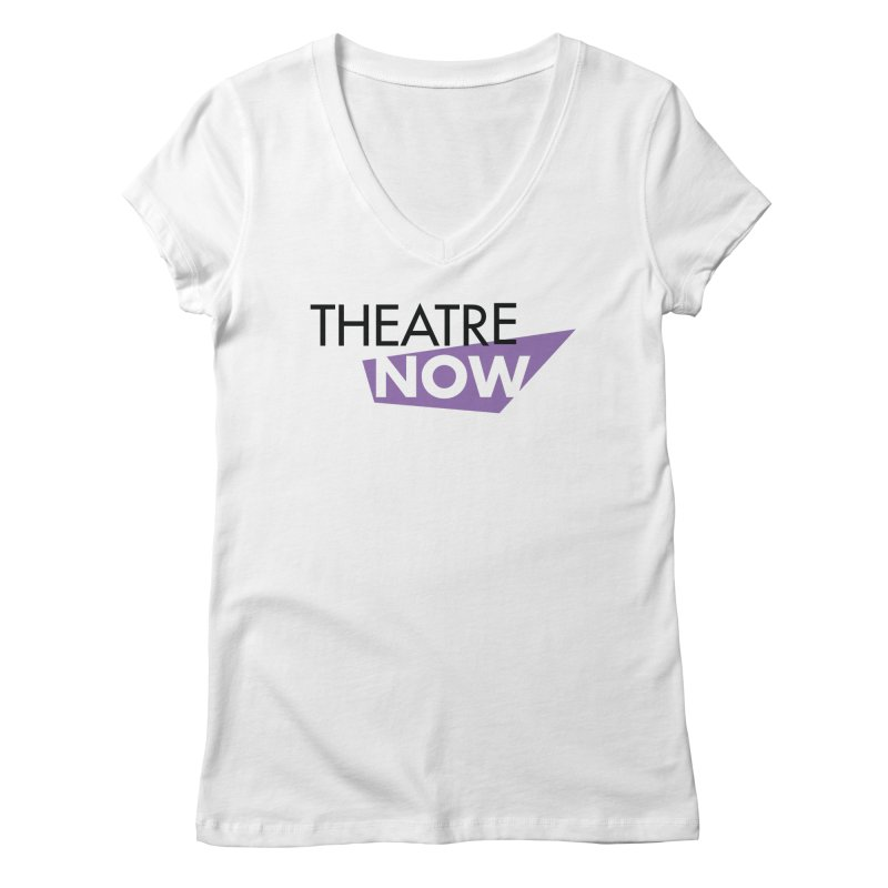 Theatre Now- Purple Women's Regular V-Neck by TheatreNow's Artist Shop