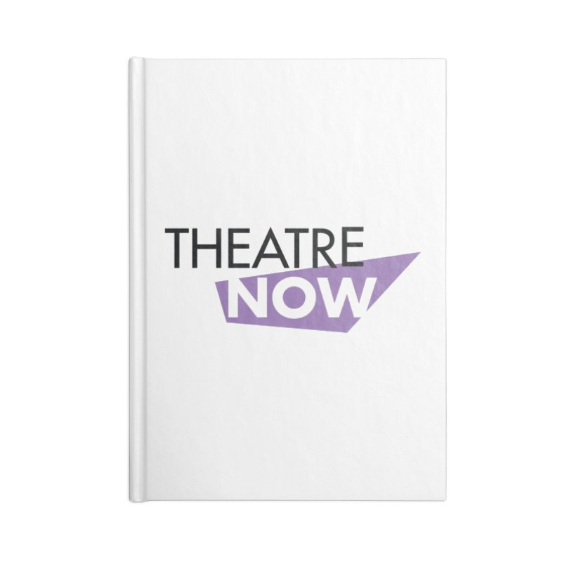 Theatre Now- Purple Accessories Lined Journal Notebook by TheatreNow's Artist Shop