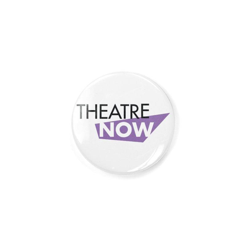 Theatre Now- Purple Accessories Button by TheatreNow's Artist Shop