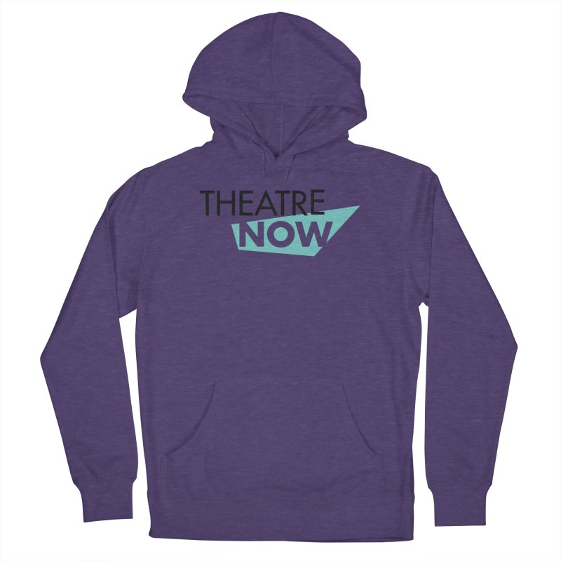 Theatre Now- Teal Men's French Terry Pullover Hoody by TheatreNow's Artist Shop