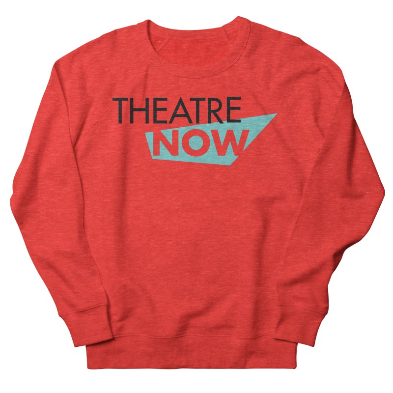 Women's None by TheatreNow's Artist Shop