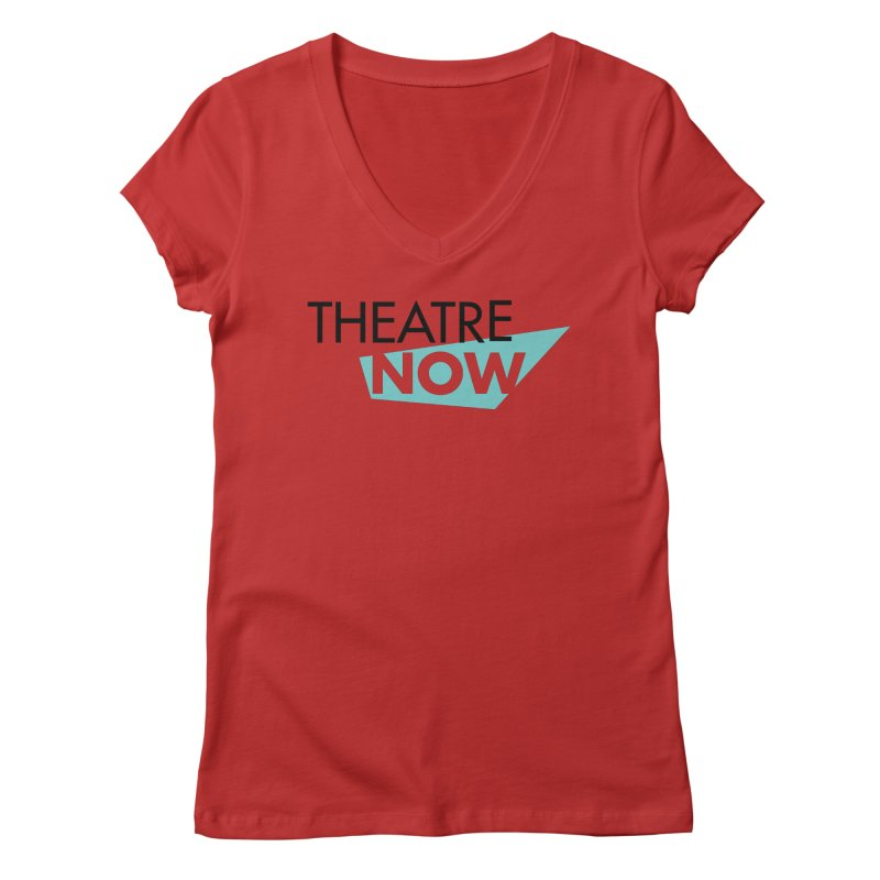 Theatre Now- Teal Women's Regular V-Neck by TheatreNow's Artist Shop