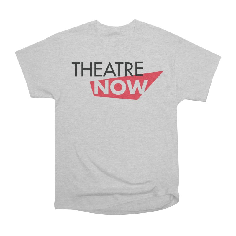 Theatre Now- Red Women's Heavyweight Unisex T-Shirt by TheatreNow's Artist Shop