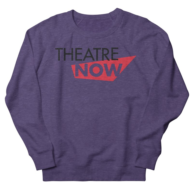Theatre Now- Red Men's French Terry Sweatshirt by TheatreNow's Artist Shop