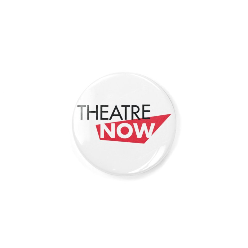 Theatre Now- Red Accessories Button by TheatreNow's Artist Shop