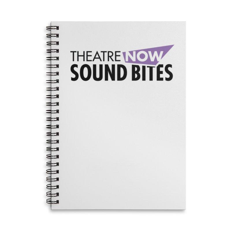 Sound Bites Accessories Lined Spiral Notebook by TheatreNow's Artist Shop