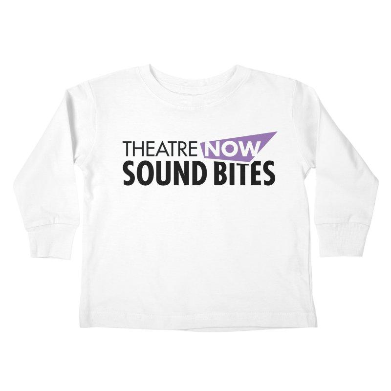 Sound Bites Kids Toddler Longsleeve T-Shirt by TheatreNow's Artist Shop