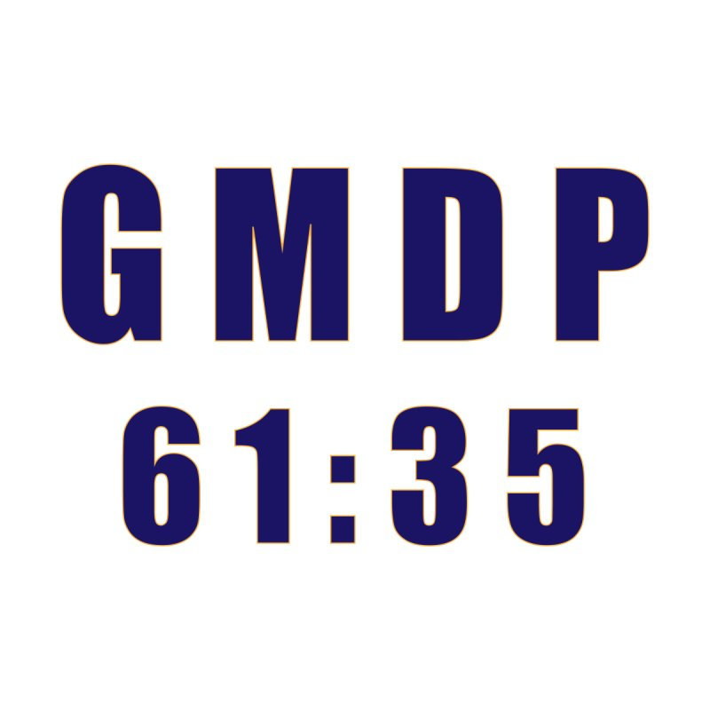 GMDP 61:35 by The GMDP Shop