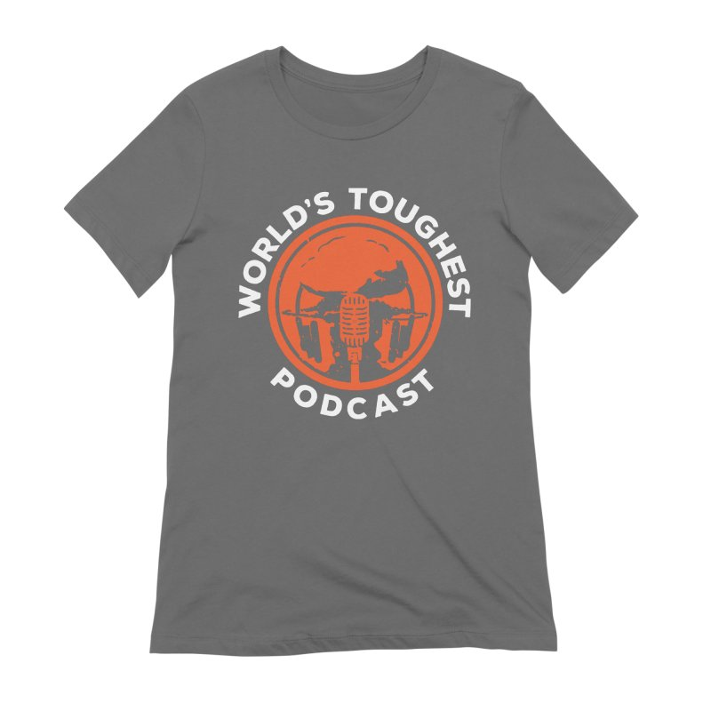 World's Toughest Podcast Women's T-Shirt by The OCR Report