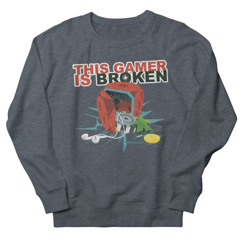 This Gamer is Broken Women's French Terry Sweatshirt by This Game is Broken Shop