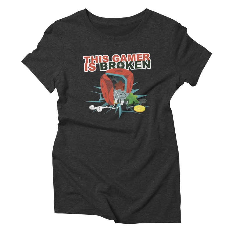 This Gamer is Broken Women's Triblend T-Shirt by This Game is Broken Shop