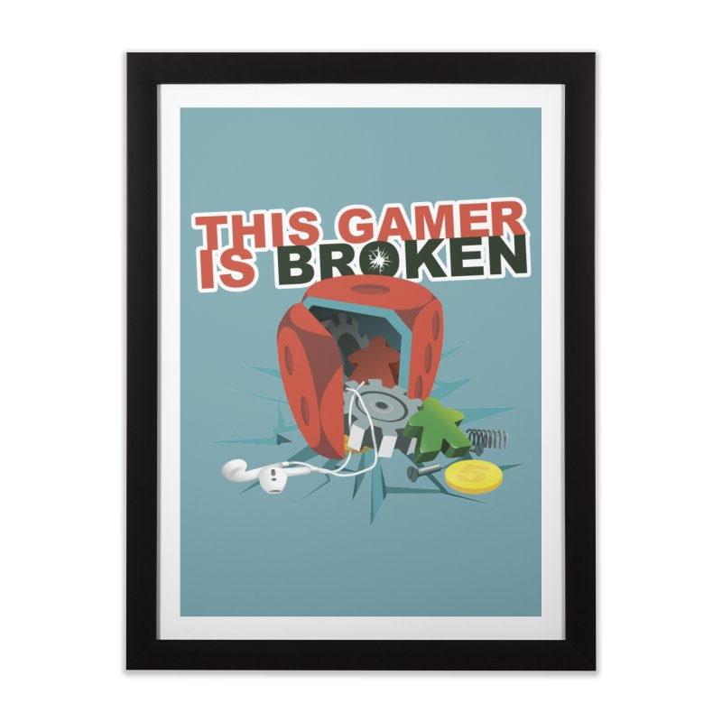This Gamer is Broken Home Framed Fine Art Print by This Game is Broken Shop