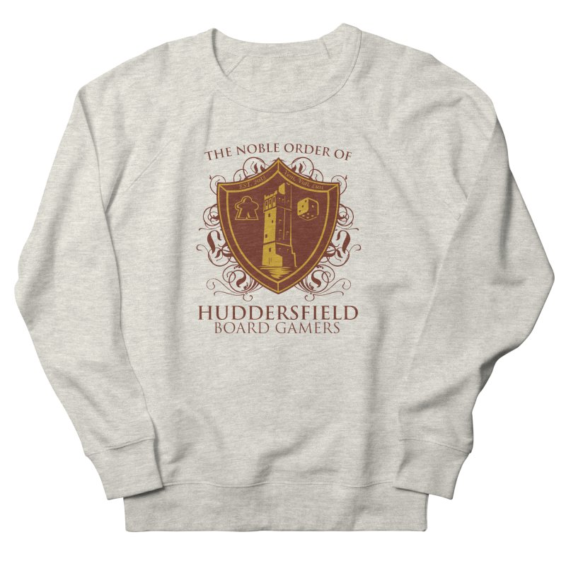 The Noble Order of Huddersfield Board Gamers Women's French Terry Sweatshirt by This Game is Broken Shop