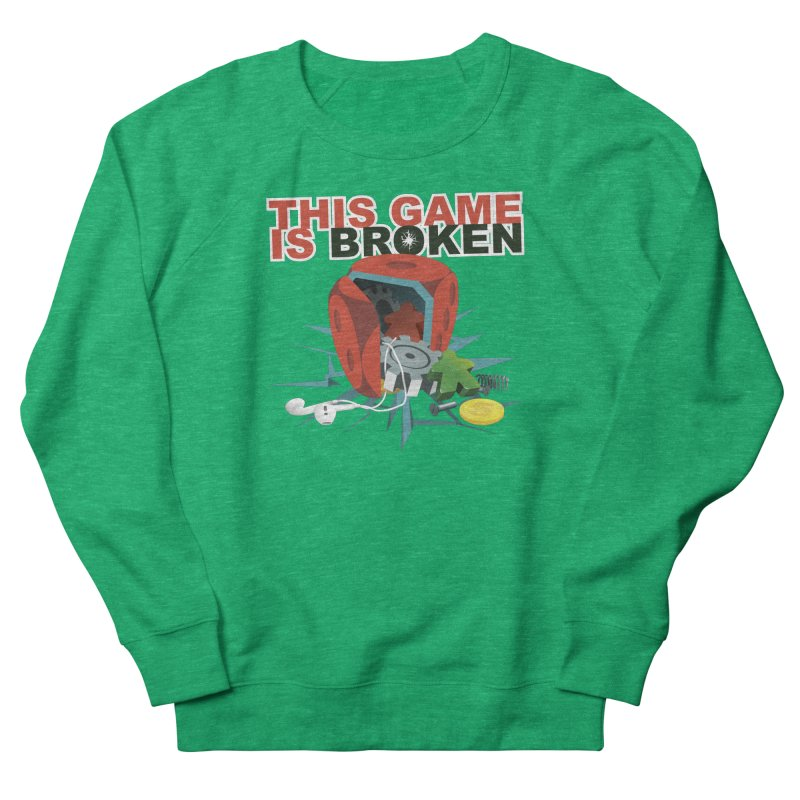 The Official This Game is Broken Brand Women's French Terry Sweatshirt by This Game is Broken Shop