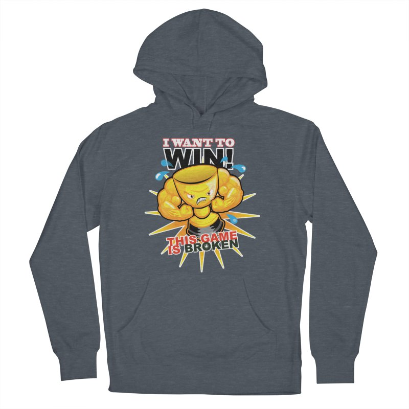 I want to WIN! Men's French Terry Pullover Hoody by This Game is Broken Shop