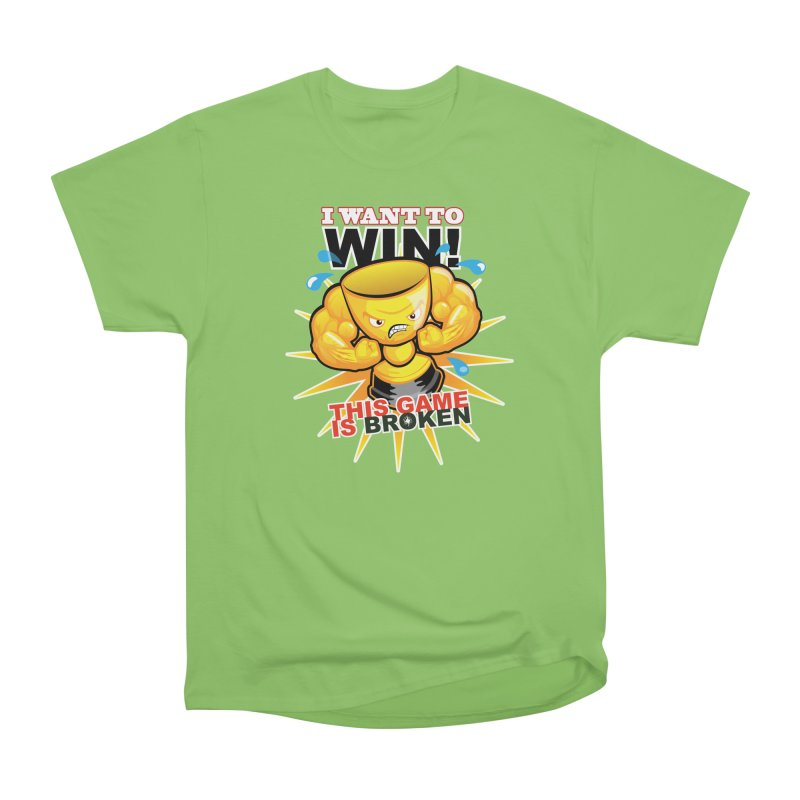 I want to WIN! Women's Heavyweight Unisex T-Shirt by This Game is Broken Shop
