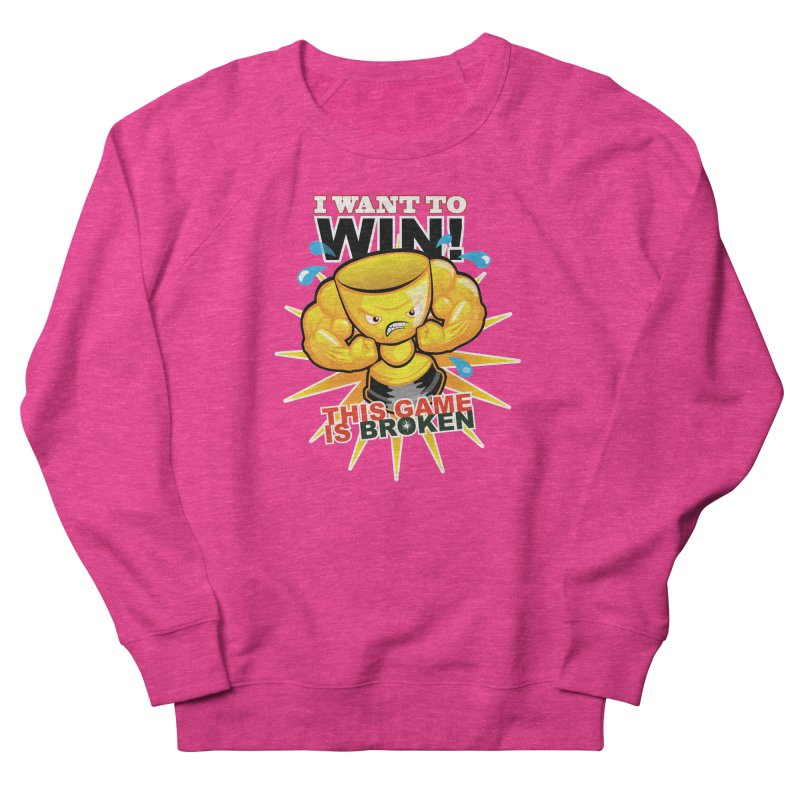 I want to WIN! Men's French Terry Sweatshirt by This Game is Broken Shop