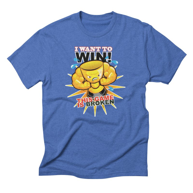 I want to WIN! Men's Triblend T-Shirt by This Game is Broken Shop