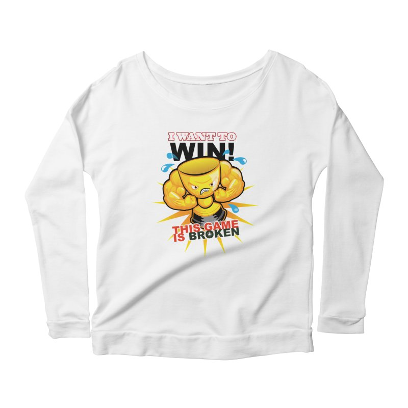 I want to WIN! Women's Scoop Neck Longsleeve T-Shirt by This Game is Broken Shop