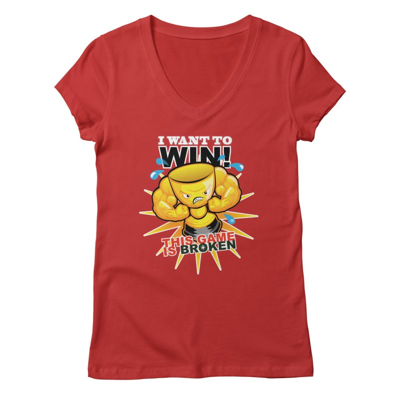 I want to WIN! Women's Regular V-Neck by This Game is Broken Shop