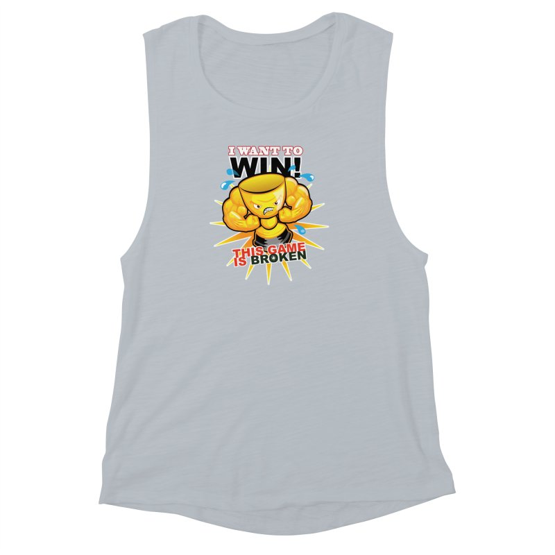 I want to WIN! Women's Muscle Tank by This Game is Broken Shop