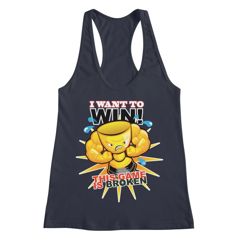 I want to WIN! Women's Racerback Tank by This Game is Broken Shop