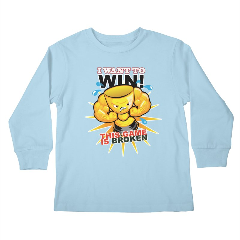 I want to WIN! Kids Longsleeve T-Shirt by This Game is Broken Shop