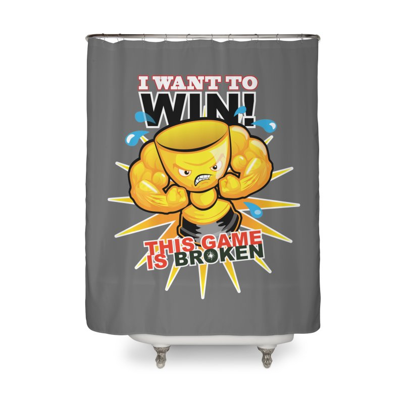 I want to WIN! Home Shower Curtain by This Game is Broken Shop