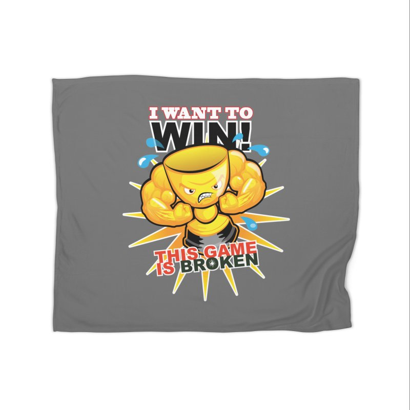 I want to WIN! Home Blanket by This Game is Broken Shop