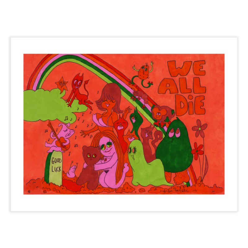 We All Die orange Home Fine Art Print by Thunderpuss