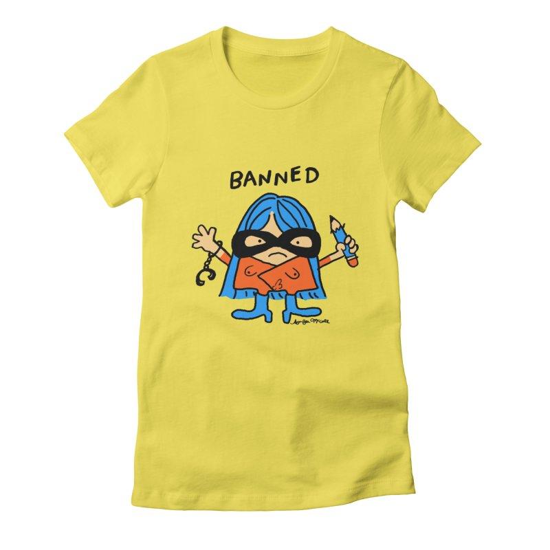 BANNED Women's T-Shirt by Thunderpuss