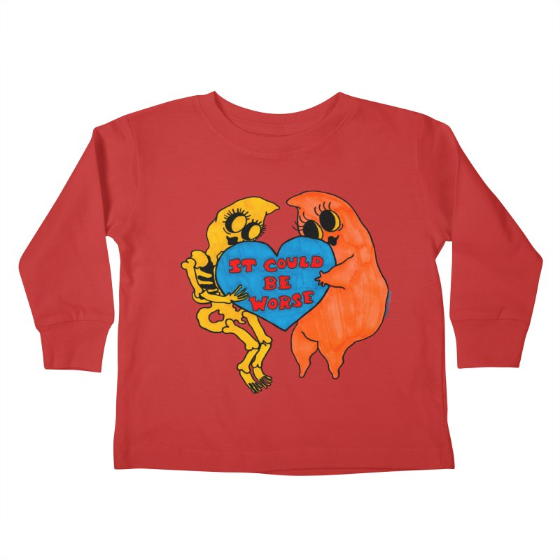 Could Be Worse Kids Toddler Longsleeve T-Shirt by Thunderpuss