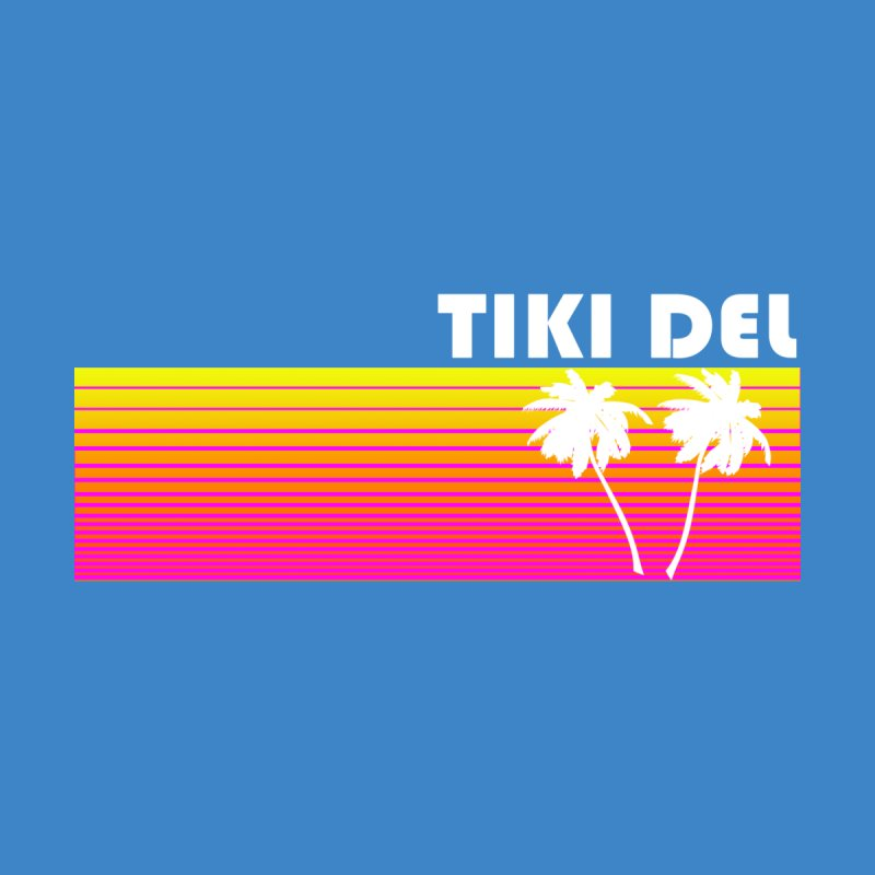 EIGHTY by Tiki Del