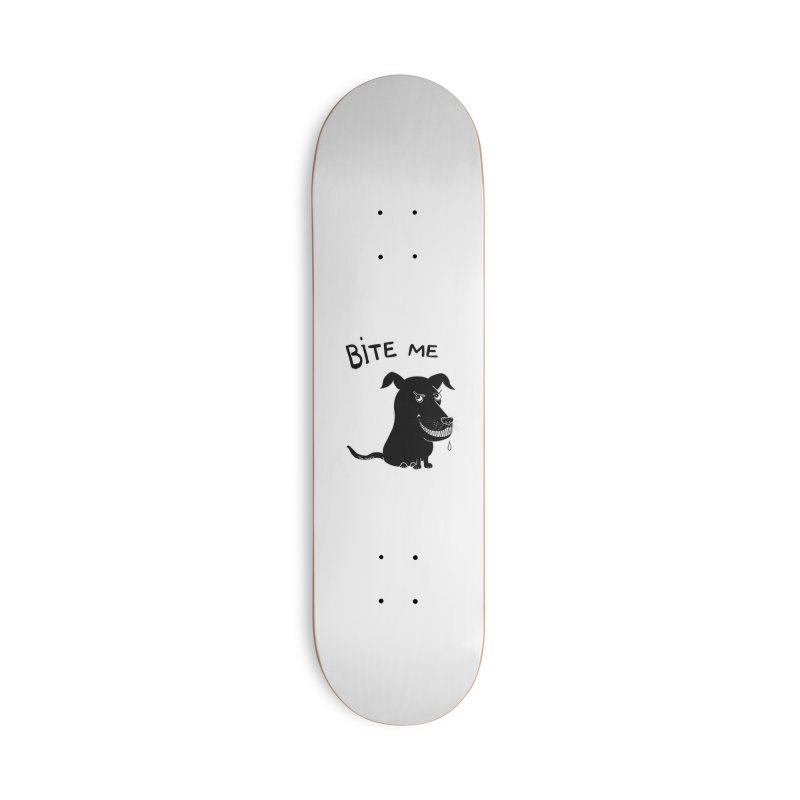 Bite me (black dog 'Blitz') Accessories Skateboard by Timhupkes's Artist Shop