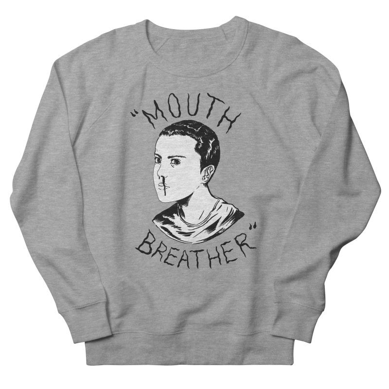 Mouth Breather (white) Men's French Terry Sweatshirt by Tina Lugo's Artist Shop