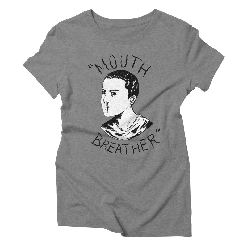 Mouth Breather (white) Women's Triblend T-Shirt by Tina Lugo's Artist Shop