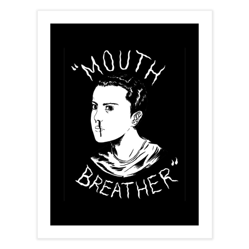 Mouth Breather (Black) Home Fine Art Print by Tina Lugo's Artist Shop