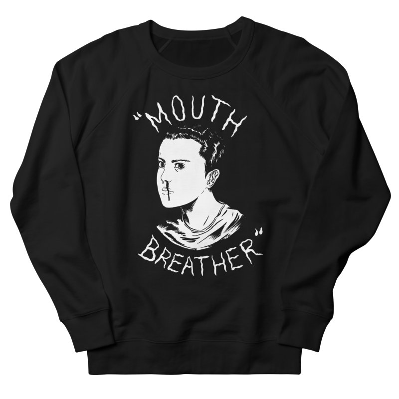 Mouth Breather (Black) Men's French Terry Sweatshirt by Tina Lugo's Artist Shop