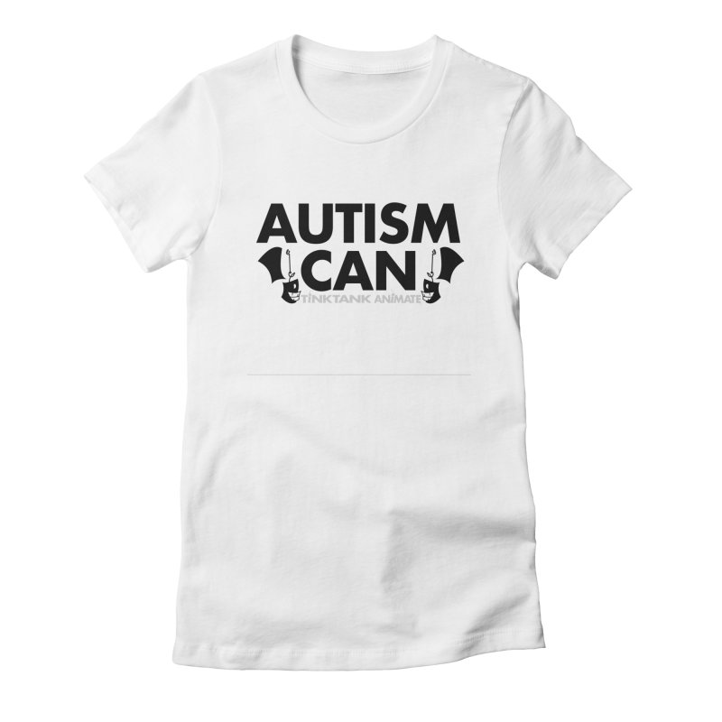 Autism Can! Women's T-Shirt by Tink Tank Animate