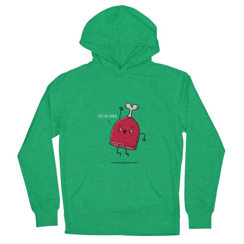 YOU DA HAM! Men's Pullover Hoody by TipTop's Artist Shop