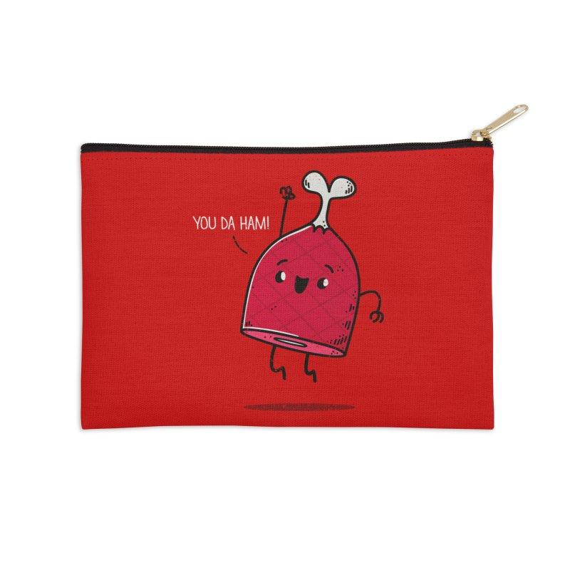 YOU DA HAM! Accessories Zip Pouch by TipTop's Artist Shop
