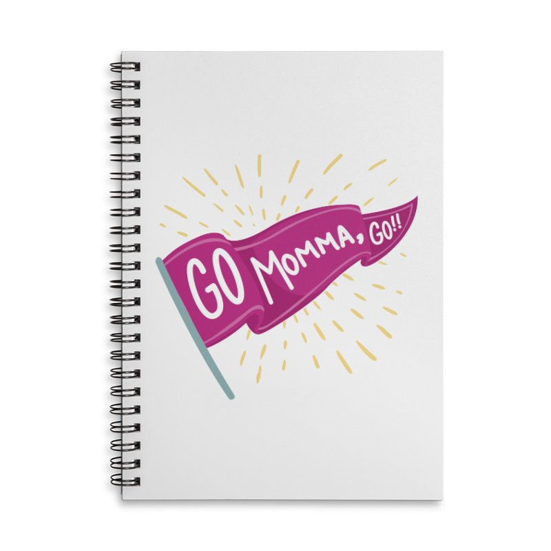 Tit for Tot - Go Momma, Go!! Accessories Lined Spiral Notebook by Tit for Tot