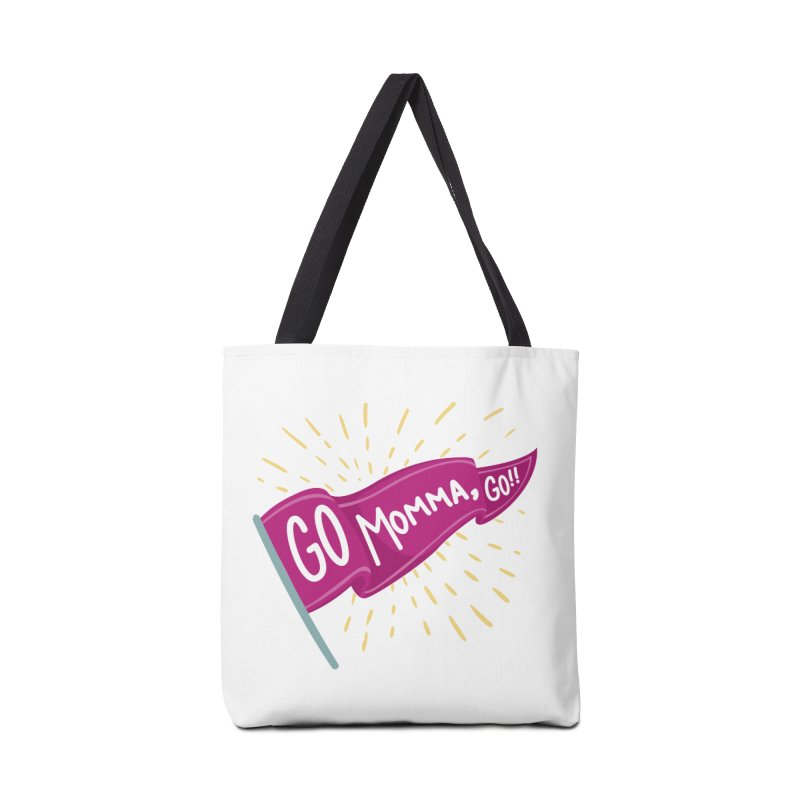 Tit for Tot - Go Momma, Go!! Accessories Tote Bag Bag by Tit for Tot