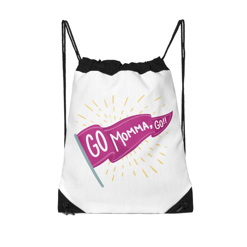 Tit for Tot - Go Momma, Go!! Accessories Drawstring Bag Bag by Tit for Tot