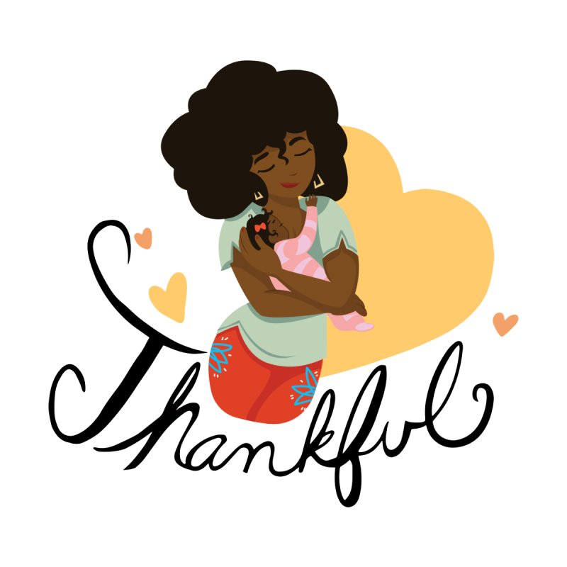 Tit for Tot - Thankful - African American Momma by Tit for Tot