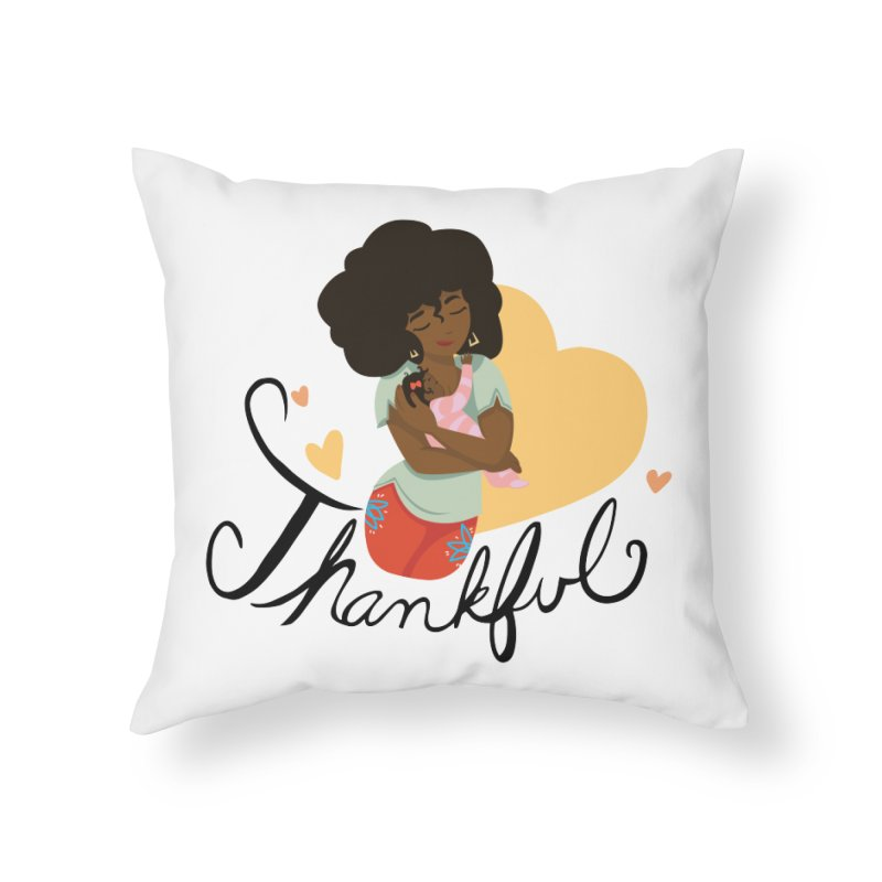 Tit for Tot - Thankful - African American Momma Home Throw Pillow by Tit for Tot