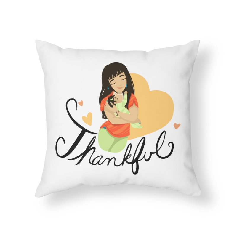 Tit for Tot - Thankful - Asian Momma Home Throw Pillow by Tit for Tot