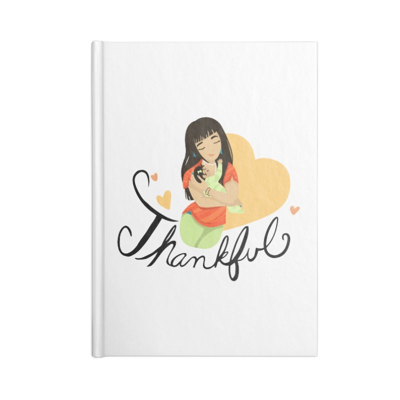 Tit for Tot - Thankful - Asian Momma Accessories Lined Journal Notebook by Tit for Tot