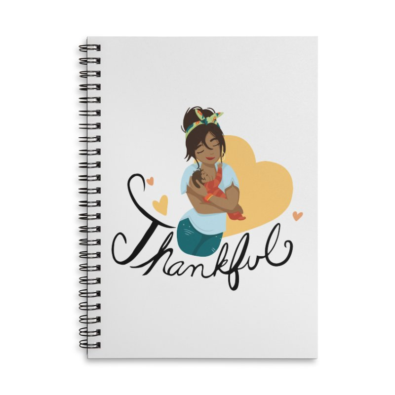 Tit for Tot - Thankful - Latina Momma Accessories Lined Spiral Notebook by Tit for Tot